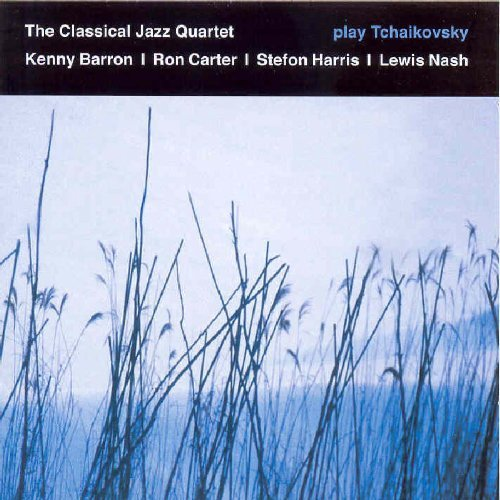 Classical Jazz Quartet Play Tchaikovsky