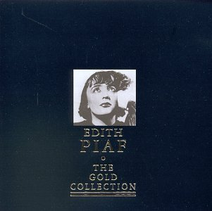Piaf Edith Gold Collection Gold Collection