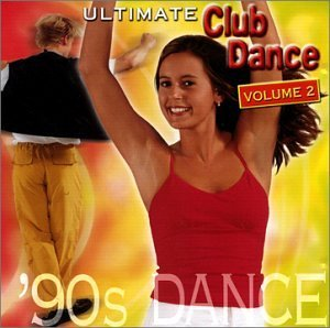 Various Artists Just The Hits Ultimate Club Dance Volume 2