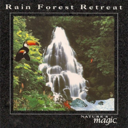 Nature's Magic Rain Forest Retreat