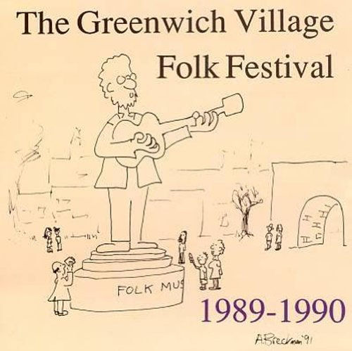 Greenwich Village Folk Festiva Greenwich Village Folk Festiva
