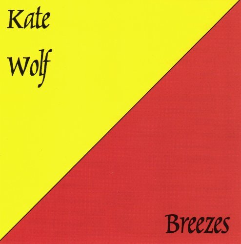 Kate Wolf Breezes