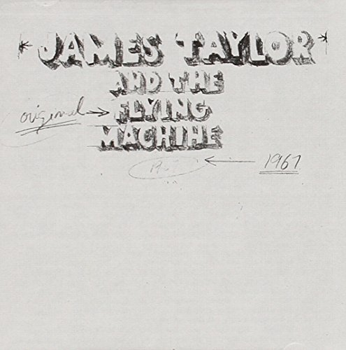 James Taylor Original Flying Machine 1967