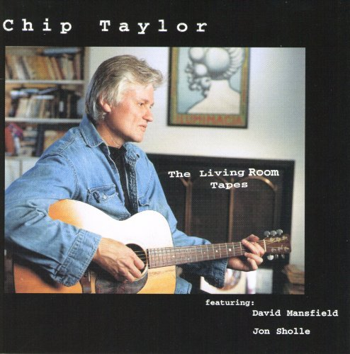 Chip Taylor Living Room Tapes
