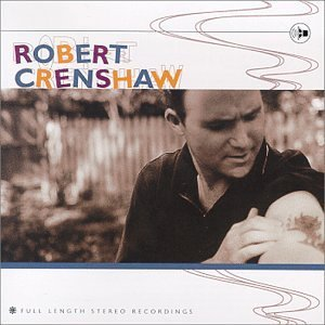 Robert Crenshaw Full Length Stereo Recordings