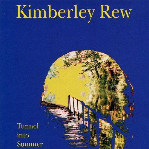 Kimberley Rew Tunnel Into Summer