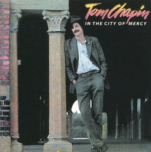 Tom Chapin In The City Of Mercy