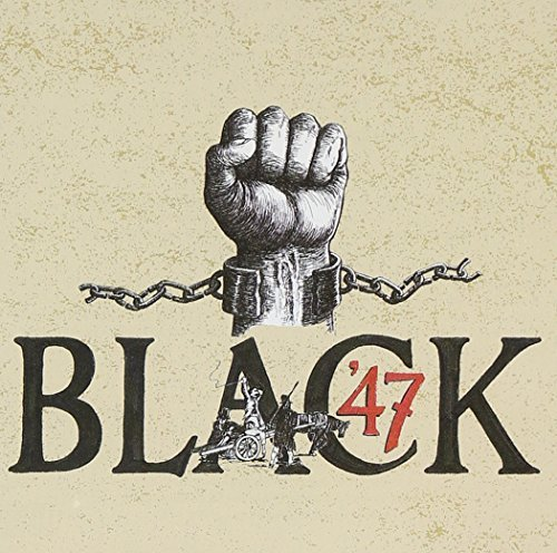 Black 47 Black 47 Incl. Bonus Tracks