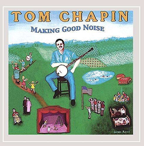 Tom Chapin Making Good Noise