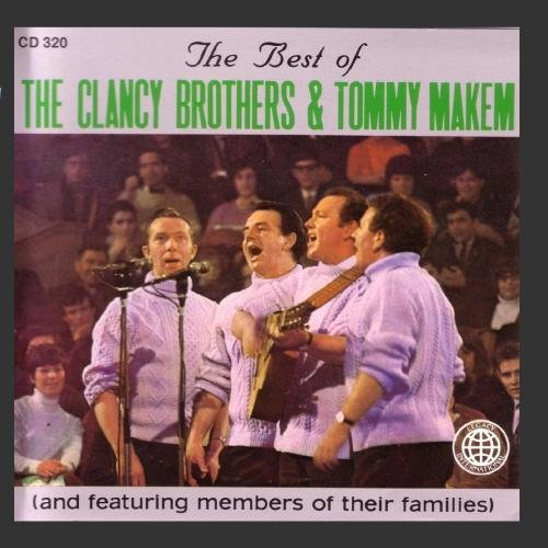 Clancy Brothers Makem Best Of The Clancy Brothers Ma