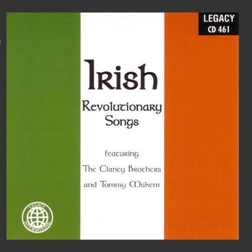 Clancy Brothers Makem Irish Revolutionary Songs