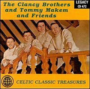 Clancy Brothers Makem Celtic Classic Treasures