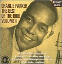 Charlie Parker Vol. 2 Best Of The Bird
