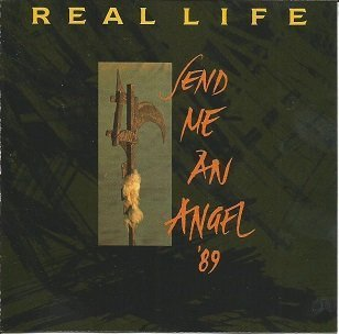 Real Life Send Me An Angel '89