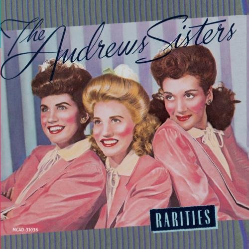 Andrews Sisters Rarities