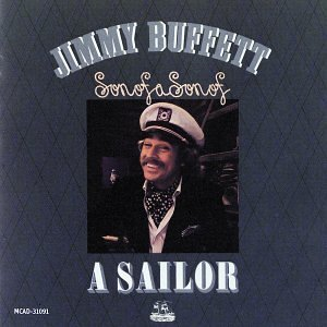 Jimmy Buffett Son Of A Son Of A Sailor