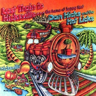 Dan & His Hot Licks Hicks Last Train To Hicksville