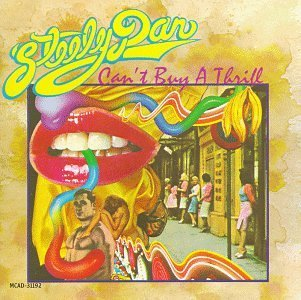 Steely Dan Can't Buy A Thrill