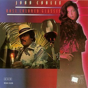 John Conlee Rose Colored Glasses