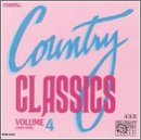 Country Classics Vol. 4 Country Classics