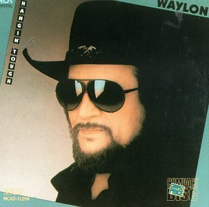 Jennings Waylon Hanging Tough