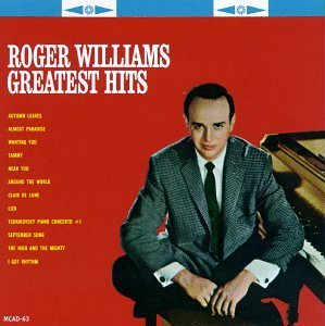 Roger Williams Greatest Hits