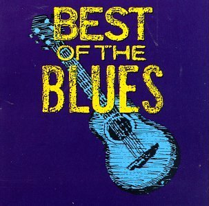 Best Of The Blues Best Of Blues No. 1 King Bland Hooker Mcghee Terry Walker Turner Mccoy