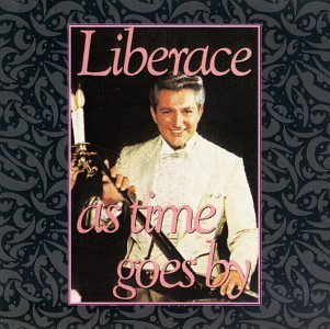 Liberace As Time Goes By