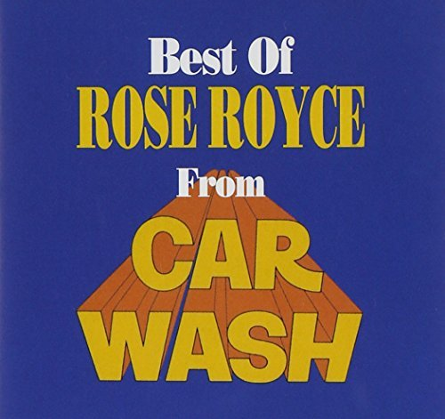 Rose Royce Best Of Rose Royce From Car Wash
