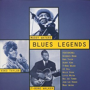 Blues Legends Blues Legends Taylor Brown King Walker Hill Dixon Turner Waters Hooker