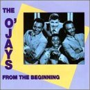 O'jays From The Beginning