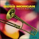 Morgan Russ Best Of Russ Morgan