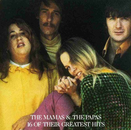Mamas & The Papas 16 Greatest Hits