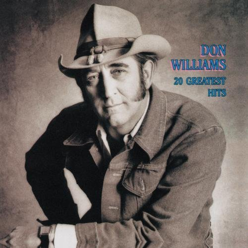 Don Williams 20 Greatest Hits
