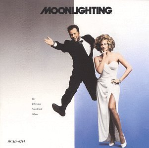 Moonlighting Soundtrack Jarreau Checker Shepherd Willis James Sanborn Sledge