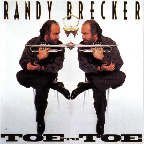 Brecker Randy Toe To Toe