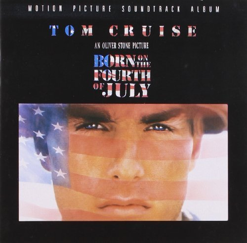 Born On The Fourth Of July Soundtrack