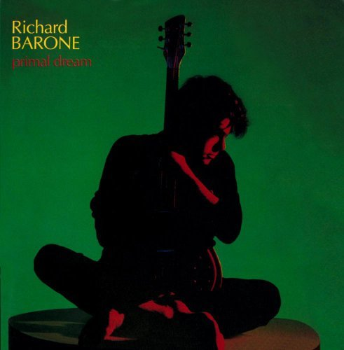 Richard Barone Primal Dream
