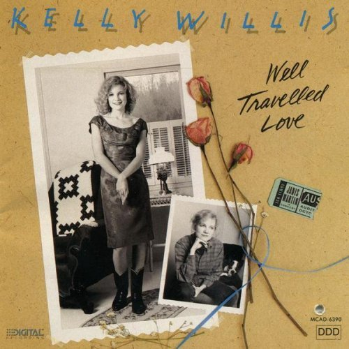 Kelly Willis Well Traveled Love