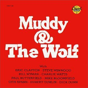 Muddy Waters Howlin' Wolf Muddy & The Wolf