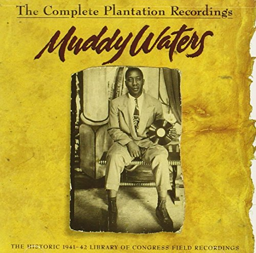 Muddy Waters Complete Plantation Recordings