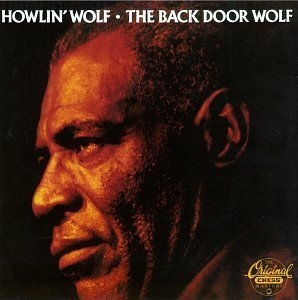 Howlin' Wolf Back Door Wolf