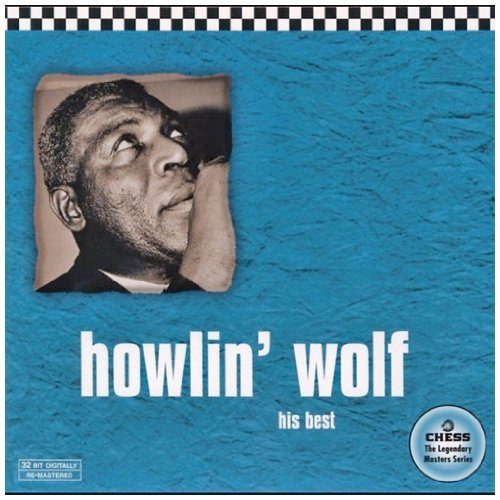 Howlin' Wolf Vol. 1 His Best