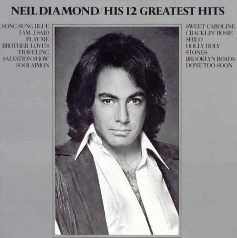 Diamond Neil 12 Greatest Hits