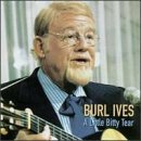 Burl Ives Little Bitty Tear