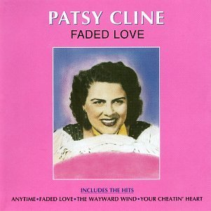 Patsy Cline Faded Love