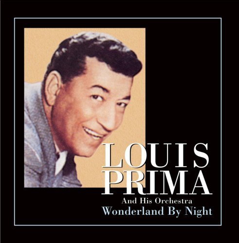 Louis Prima Wonderland By Night