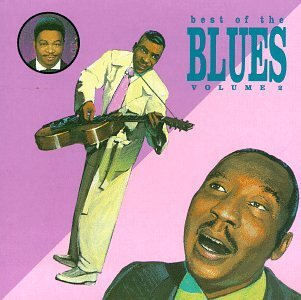 Best Of The Blues No. 2 Best Of The Blues King Bland Waters Walker Howlin' Wolf Turner