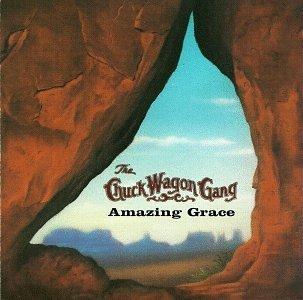 Chuck Wagon Gang Amazing Grace