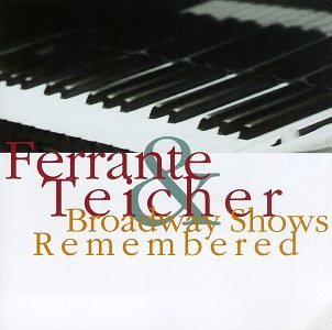 Ferrante & Teicher Broadway Shows Remembered